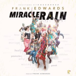 Frank-Edwards-Miracle-Rain