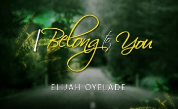 Elijah_Oyelade_-_I_Belong_to_You