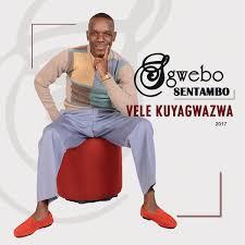 Sgwebo Sentambo – Ngiyazizamela