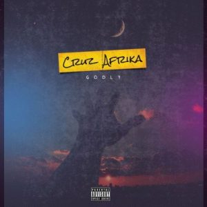 Cruz Afrika – Pray For Me