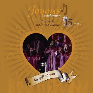 Album: Joyous Celebration – My Gift to You, Vol. 15, Pt. 2