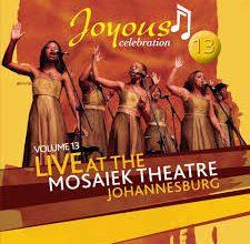 Joyous Celebration – Vol 13