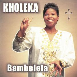 Kholeka-Bambelela-zip-album-download