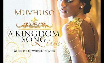 Muvhuso – A Kingdom Song