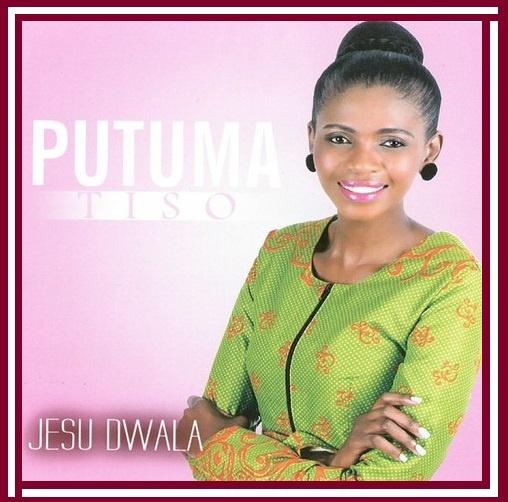 DOWNLOAD ALBUM: Putuma Tiso – Jesu Dwala Mp3